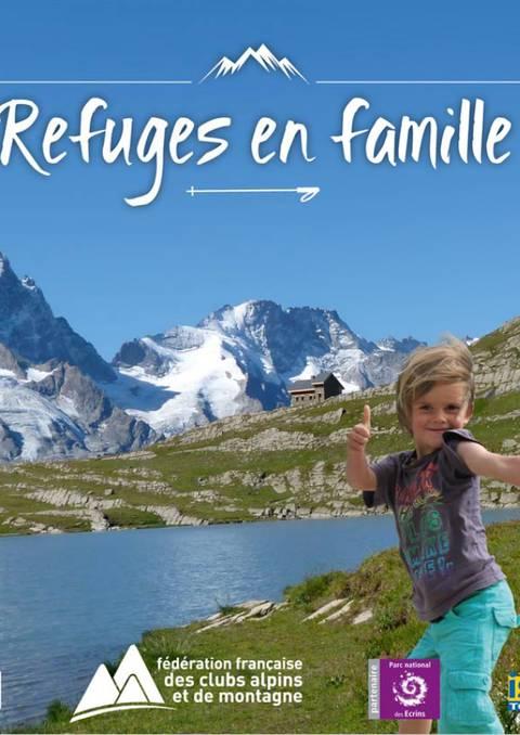 Refuges en famille Écrins