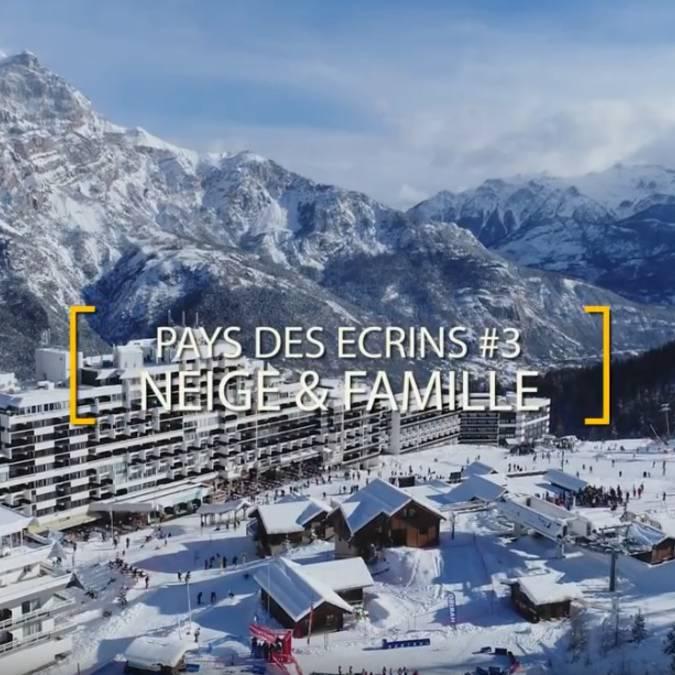 Pays des Écrins #3 Neige et Famille